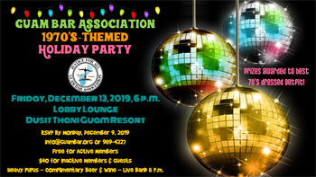 Guam Bar Association 1970's Theme Holiday Party